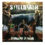 Stillbirth - Endgame is Near - CD